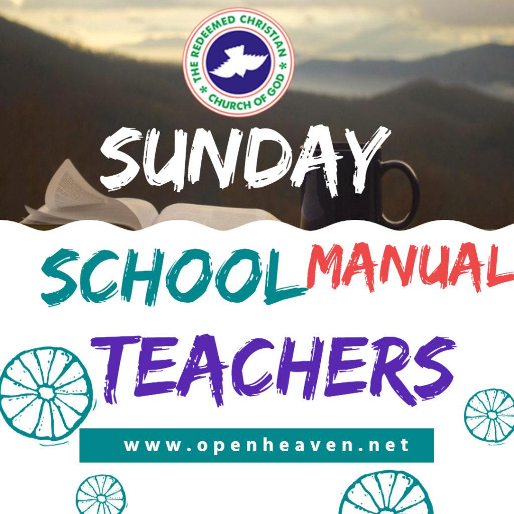 RCCG SUNDAY SCHOOL 28TH OF FEBRUARY 2021 LESSON 26 TEACHER'S MANUAL