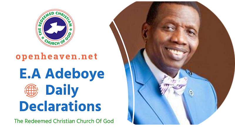 E.A Adeboye Daily Declarations