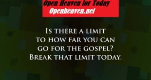 OPEN HEAVEN 23 JUNE 2020 TUESDAY: THE BIGGER YOUR VISION, THE GREATER YOUR EXPLOITS