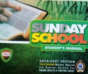 RCCG SUNDAY SCHOOL STUDENT'S MANUAL LESSON TWENTY-FIVE SUNDAY 21TH FEBRUARY 2021