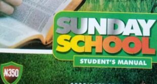 RCCG SUNDAY SCHOOL STUDENT'S MANUAL LESSON THIRTY-THREE SUNDAY 18TH APRIL 2021