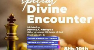 RCCG Special Special Divine Encounter 8th
